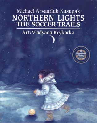 Northern lights : the soccer trails Book cover