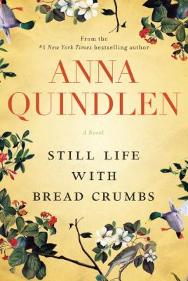 Still life with bread crumbs : a novel Book cover