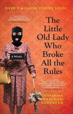 The little old lady who broke all the rules Book cover