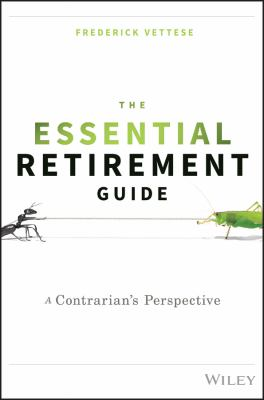 The essential retirement guide : a contrarian's perspective Book cover