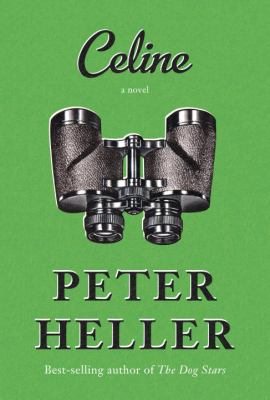 Celine : a novel Book cover