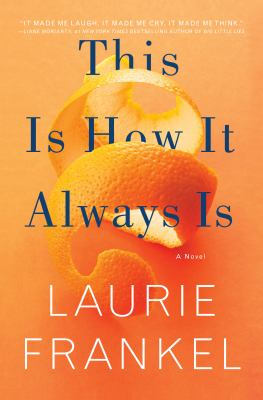 This is how it always is : a novel Book cover