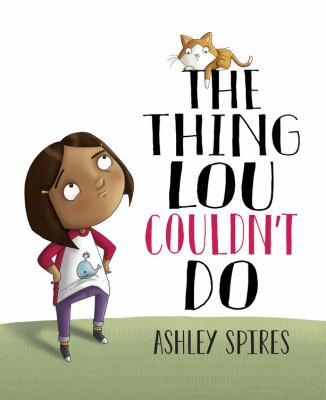 The thing Lou couldn't do Book cover