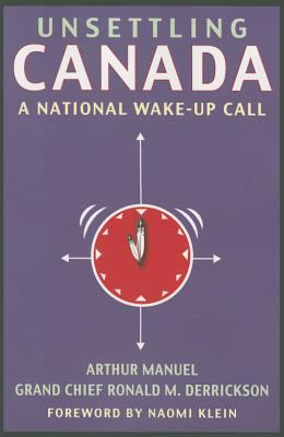 Unsettling Canada : a national wake-up call Book cover