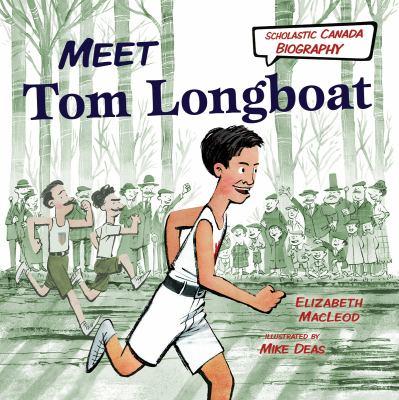 Meet Tom Longboat Book cover