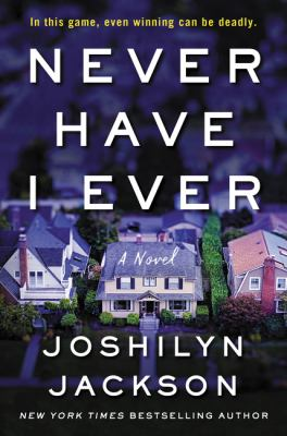 Never have I ever : a novel Book cover