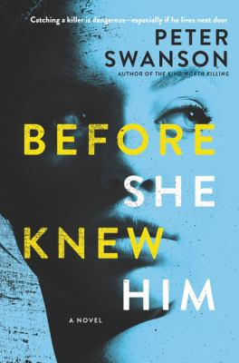 Before she knew him : a novel Book cover