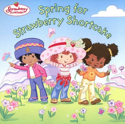 Spring for Strawberry Shortcake Book cover