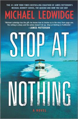Stop at nothing : a novel Book cover