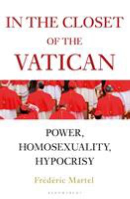In the closet of The Vatican : power, homosexuality, hypocrisy Book cover