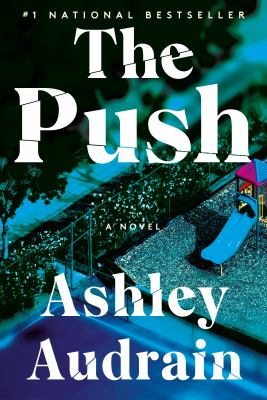 The push : a novel Book cover