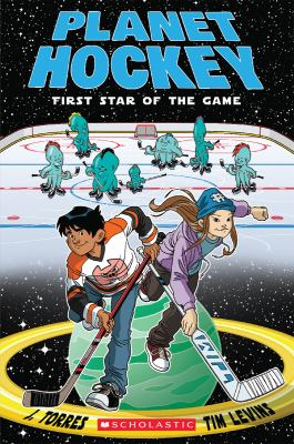 Planet hockey : first star of the game Book cover