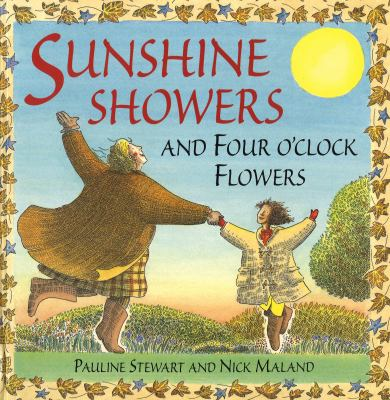 Sunshine showers and four o'clock flowers Book cover