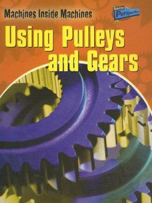 Using pulleys and gears Book cover