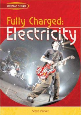 Fully charged : electricity Book cover