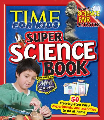 Time for kids super science book Book cover