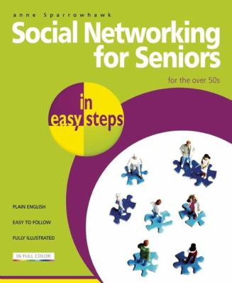 Social networking for seniors : for the over 50s Book cover