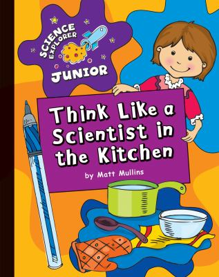 Think like a scientist in the kitchen Book cover