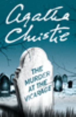 The Murder at the Vicarage [a Miss Marple mystery] Book cover