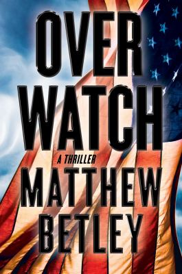Overwatch : a thriller Book cover