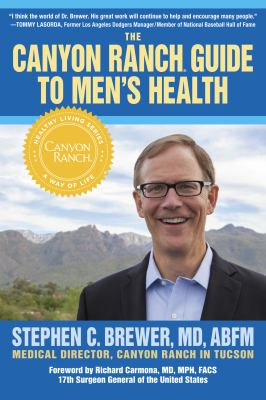 The Canyon Ranch guide to men's health : a doctor's prescription for male wellness Book cover