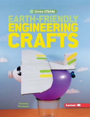 Earth-friendly engineering crafts Book cover