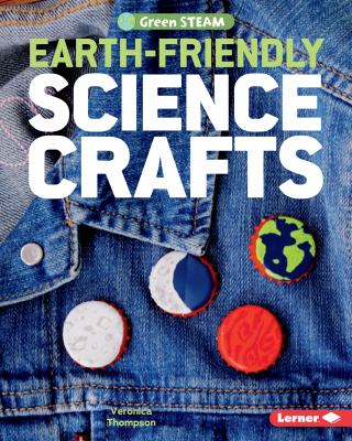 Earth-friendly science crafts Book cover