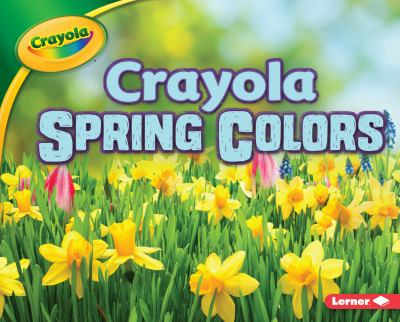 Crayola spring colors Book cover
