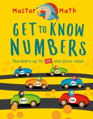Get to know numbers : Numbers up to 100 and place value Book cover