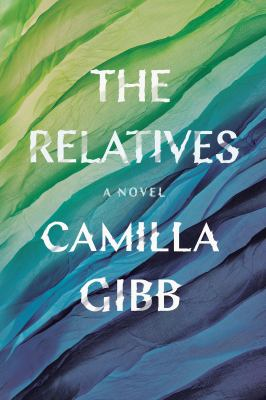 The relatives : a novel Book cover