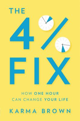 The 4% fix : how one hour can change your life Book cover