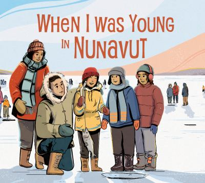 When I Was Young in Nunavut Book cover