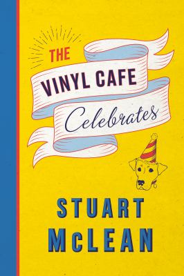 The Vinyl Cafe celebrates Book cover