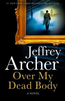 Over my dead body : a novel Book cover