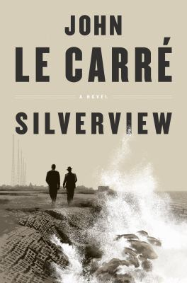 Silverview : a novel Book cover